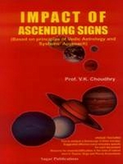 Impact of Ascending Signs, V.K. Choudhry, DIVINATION Books, Vedic Books