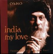 India My Love - Fragments of a Golden Past, Osho, OSHO Books, Vedic Books , Osho, India My Love, Fragments of a Golden Past, photographs