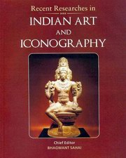 Recent Researches in Indian Art and Iconography, Bhagwant Sahai (Ed.), ARTS Books, Vedic Books