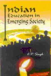 Indian Education in Emerging Society, C P Singh, EDUCATION Books, Vedic Books