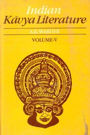 Indian Kavya Literature : Vol. V, A.K. Warder, HISTORY Books, Vedic Books