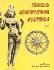 Indian Knowledge Systems (2 Vols.), Kapil Kapoor & Avadhesh Kumar Singh, A TO M Books, Vedic Books ,