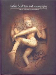 Indian Sculpture & Iconography: Forms & Measurements, V. Ganapati Sthapati, ARTS Books, Vedic Books