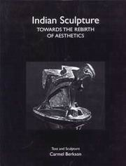 Indian Sculpture: Towards the Rebirth of Aesthetics, Carmel Berkson, HISTORY Books, Vedic Books