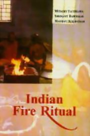 Indian Fire Ritual, Musaschi Tachikawa, AGNIHOTRA Books, Vedic Books