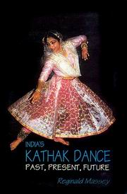 India's Kathak Dance, Reginald Massey, ARTS Books, Vedic Books