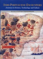 Indo-Portuguese Encounters : Journeys in Science, Technology and Culture - 2 Volumes, Lotika Varadarajan, HISTORY Books, Vedic Books