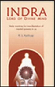 Indra: Lord of Divine Mind, Dr. R. L. Kashyap, SPIRITUAL TEXTS Books, Vedic Books