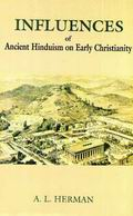 Influences of Ancient Hinduism on Early Christianity