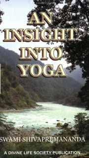 Insight into Yoga, Swami Shivapremananda, YOGA Books, Vedic Books