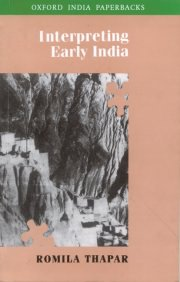 Interpreting Early India, Romila Thapar, A TO M Books, Vedic Books ,