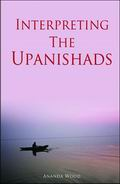 Interpreting The Upanishads