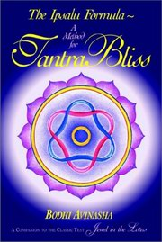 The Ipsalu Formula: A method for Tantric Bliss, Bodhi Avinasha, SEXUALITY Books, Vedic Books