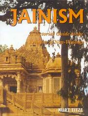 Jainism - A Pictorial Guide to the Religion of Non-Violence, Kurt Titze, TRAVEL Books, Vedic Books