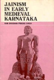 Jainism in Early Medieval Karnataka, R.B.P. Singh, A TO M Books, Vedic Books
