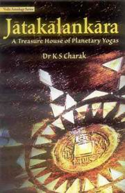 Jatakalankara: A Treasure House of Planetary Yogas, K. S. Charak, JYOTISH Books, Vedic Books