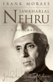 Jawaharlal Nehru: A Biography, Frank Moraes, HISTORY Books, Vedic Books