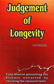 Judgement of Longevity, D.P. Saxena, JYOTISH Books, Vedic Books