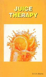Juice Therapy, Dr. S.K. Sharma, SELF-HELP Books, Vedic Books