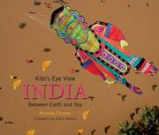 Kites Eye View: India Between Earth and Sky, Nicolas Chorier, GENERAL Books, Vedic Books