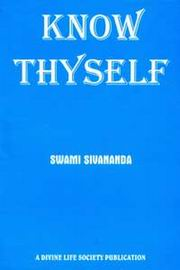 Know Thyself, Swami Sivananda, MASTERS Books, Vedic Books