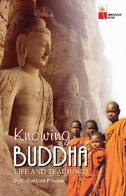Knowing Buddha: Life and Teachings, Prof. Shrikant Prasoon, BUDDHISM Books, Vedic Books