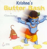 Krishna's Butter Bash, Nishita Chaitanya, CHILDRENS BOOKS Books, Vedic Books