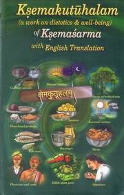 Ksemakutuhalam: A work on dietetics & well-being, Ksemasarama, AYURVEDA Books, Vedic Books
