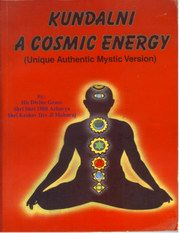 Kundalini A Cosmic Energy by H  H  Acharya Keshav Dev at Vedic Books