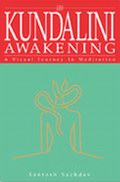 Kundalini Awakening: A Visual Journey In Meditation