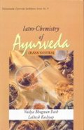 Iatro-Chemistry of Ayurveda (Rasa Sastra) : Based on Ayurveda Saukhyam of Todarananda