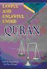Lawful and Unlawful Under Quran, M.M.R. Khan Afridi, Md. Ilyas Navaid, RELIGIONS Books, Vedic Books