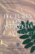 Lectures On Ayurveda