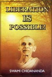 Liberation Is Possible, Swami Chidananda, MASTERS Books, Vedic Books