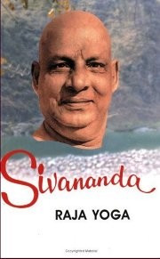 Life and Works: Raja Yoga (Vol 4), Swami Sivananda, MASTERS Books, Vedic Books