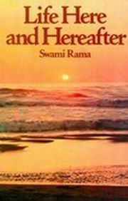 Life Here and Hereafter, Swami Rama, MASTERS Books, Vedic Books