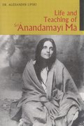 Life and Teachings of Anandamayi Ma