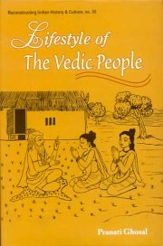 Lifestyle of the Vedic People, Pranati Ghosal, A TO M Books, Vedic Books ,