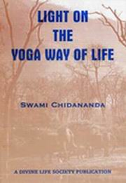Light on the Yoga Way of Life, Swami Chidananda, MASTERS Books, Vedic Books