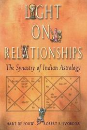 Light on Relationships, Robert Svoboda, Hart de Fouw, JYOTISH Books, Vedic Books