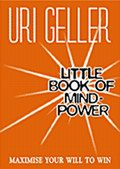 Little Book Of Mind-Power: Maximise Your Will To Win