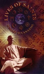 Lives of Saints, Swami Sivananda, SIVANANDA Books, Vedic Books