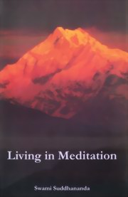 Living in Meditation, Swami Suddhananda, MASTERS Books, Vedic Books