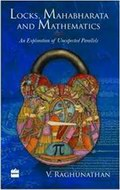 Locks, Mahabharata and Mathematics: An Exploration of Unexpected Parallels
