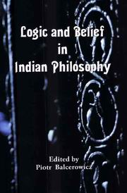 Logic and Belief in Indian Philosophy, Piotr Balcerowicz, PHILOSOPHY Books, Vedic Books