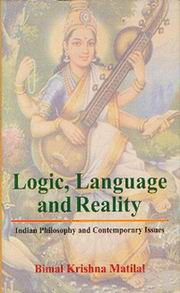 Logic, Language and Reality: Indian Philosophy and Contemporary Issues, Bimal Krishna Matilal, PHILOSOPHY Books, Vedic Books