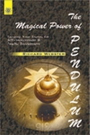 Magical Power of The Pendulum, Richard Webster, SELF-HELP Books, Vedic Books