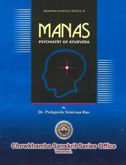 Manas: Psychiatry of Ayurveda, Pedaprolu Srinivasa Rao, BAMS TEXT BOOKS Books, Vedic Books