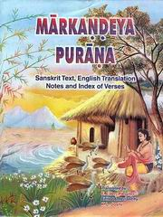 Markandeya Purana: Sanskrit Text with English Translation, K.L. Joshi (Ed.), F. Eden Pargiter (Tr.), PURANAS Books, Vedic Books