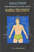Massage Therapy for Diseases of Vital Areas: Marma Treatment